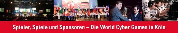 World Cyber Games Köln Spieler, Spiele und Sponsoren