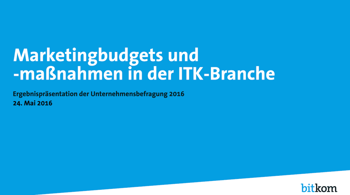 Bitkom-Studie-Marketingbudgets-ITK-2016